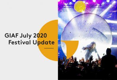 GIAF July 2020 Festival Update